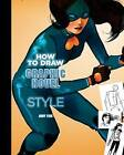 How to Draw Graphic Novel Style by Andy Fish (Spiral bound, 2010)