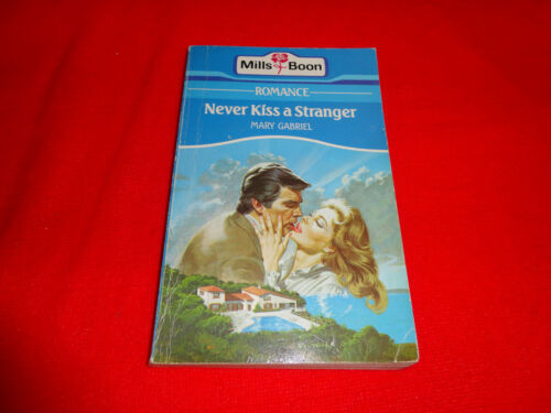 NEVER KISS A STRANGER BY MARY GABRIEL MILLS & BOON VINTAGE^