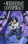 The Wednesday Conspiracy by Sergio Bleda (Paperback, 2010)