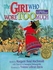 The Girl Who Wore Too Much: A Folktale from Thailand by August House Publishers (Paperback / softback, 2015)