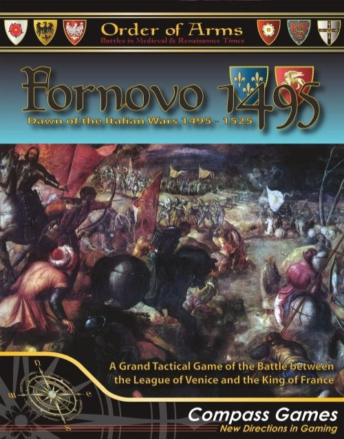 Fornovo 1495  Dawn of the Italian Wars 1495-1525, NEW