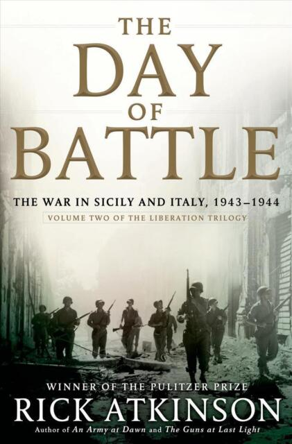 The Day of Battle. The War in Sicily and Italy, 1943-1944. Volume Two of the Lib