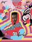 The Pitchfork Review Issue #7 (Summer) by Pitchfork Media (Paperback / softback, 2015)