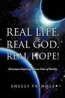 Real Life. Real God. Real Hope! by Shelli Prindle (Paperback / softback, 2011)