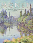 Claude Monet at Vetheuil by David Joel (Hardback, 1999)