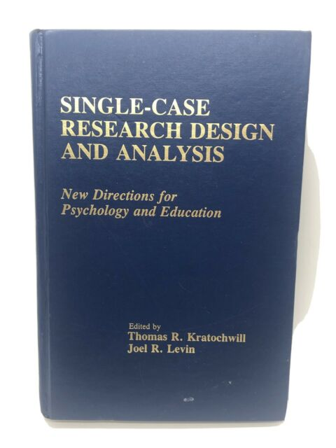 Single-Case Research Design and Analysis,1992 HARDBACK by Kratochwill & Levin
