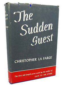 Christopher La Farge THE SUDDEN GUEST  1st Edition 1st Printing
