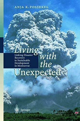 LIVING WITH UNEXPECTED: LINKING DISASTER RECOVERY TO By Anja K. Possekel **NEW**