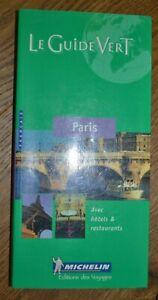 MICHELIN-LE-GUIDE-VERT-PARIS-AVEC-HOTELS-amp-RESTAURANTS-FRANCAIS-2005-MI