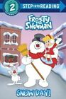 Snow Day! (Frosty the Snowman) by Courtney Carbone (Paperback / softback, 2014)
