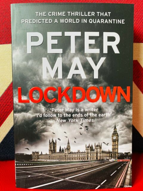Lockdown by Peter May (Paperback 2020) Thriller predicted a world in quarantine.