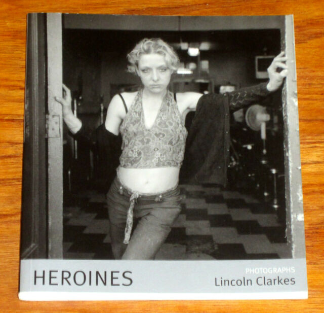 HEROINES WOMEN HEROIN DRUG ADDICTS 105 PHOTOGRAPHS by LINCOLN CLARKE psychedelic