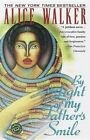 By the Light of My Father's Smile by Alice Walker (Paperback / softback)