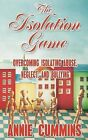 The Isolation Game by Annie Cummins (Paperback / softback, 2013)