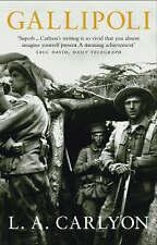 Gallipoli by L. A. Carlyon (Paperback, 2003)