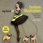 Big Book of Fashion Illustration (Mini Edition) by Martin Dawber (Paperback, 2014)