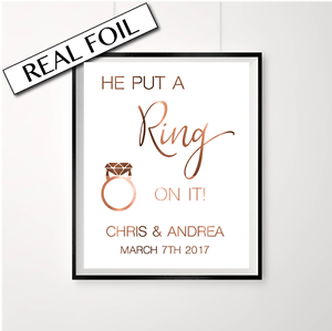 Engagement Print / Copper Engaged Sign / He put a ring on it / Cute Announcement