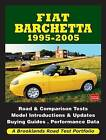 Fiat Barchetta 1995-2005 Road Test Portfolio by Brooklands Books Ltd (Paperback, 2011)