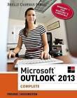 Microsoft Outlook 2013: Complete by Corinne Hoisington, Raymond Enger, Steven Freund (Paperback, 2013)