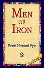 Men of Iron by Ernie Howard Pyle (Paperback / softback, 2004)