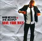 Have Your Way [Single] [Slipcase] by David Metayer (CD)