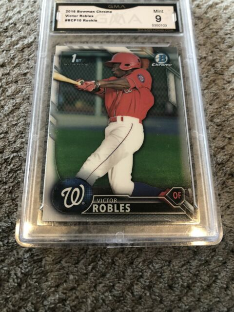 Victor Robles 2016 Bowman Chrome ROOKIE RC #BCP10 Graded Mint