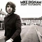 Fight to Forgive 5060366782687 by Mike Dignam CD
