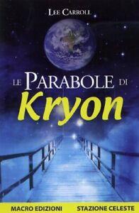 Kryon - Le Satellite (Lee Carroll) Livre Macro Edizioni