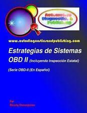 Estrategias de Sistemas OBD-2 : (Incluyendo Inspección Estatal) by Mandy...