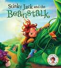 Stinky Jack and the Beanstalk: A Story about Keeping Clean by Steve Smallman (Hardback, 2015)