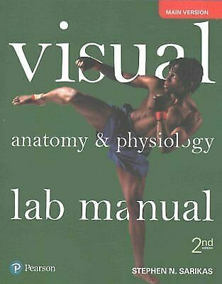 Visual Anatomy And Physiology Lab Manual Main Version By Stephen N Sarikas 2017 Paperback For Sale Online EBay