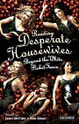Reading  Desperate Housewives : Beyond the White Picket Fence by Janet McCabe, Kim Akass (Paperback, 2006)