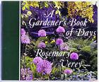 A Gardener's Book of Days by Rosemary Verey (Hardback, 1992)