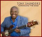 Romancing the Bass [Digipak] by Tony Saunders (CD, Oct-2011, San Francisco)