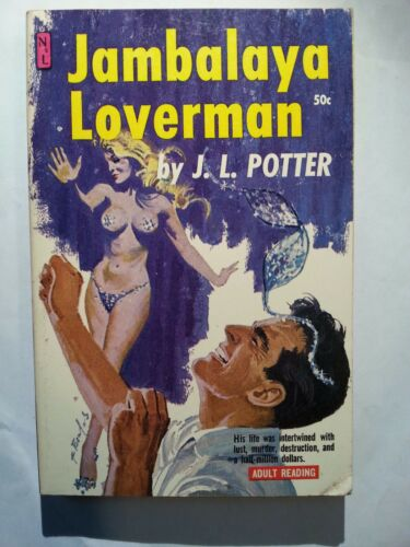 Jambalaya Loverman Potter Newsstand 1961 Sleaze//GGA//Fiction//Adult//Pulp E-54