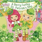 A Berry Lucky St. Patrick's Day by Mickie Matheis (Paperback / softback, 2015)