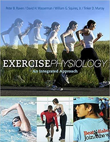Exercise Physiology An Integrated Approach by Tinker Murray 9780495110248