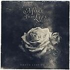 More Than Life - What's Left of Me (2014)