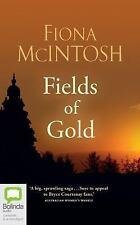 Fields of Gold by Fiona McIntosh (2016, CD, Unabridged)