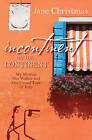 Incontinent on the Continent: My Mother, Her Walker, and Our Grand Tour of Italy by Jane Christmas (Paperback, 2016)