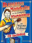Bluegrass Mandolin for the Complete Ignoramus! by Wayne Erbsen (Spiral bound, 2008)