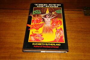 THE-EYE-OF-GOD-BY-ELIZABETH-SUTHERLAND-SIGNED-COPY