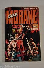 BOB MORANE#59 Les Sept croix de Plomb BOOK Marabout HENRI VERNES 1970s