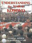 Understanding the War in Kosovo by Taylor & Francis Ltd (Paperback, 2003)