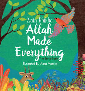 SPECIAL-OFFER-Allah-Made-Everything-The-Song-Book-Zain-Bhikha-Hardback
