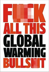 F-k-All-This-Global-Warming-funny-fridge-magnet-dm-REDUCED