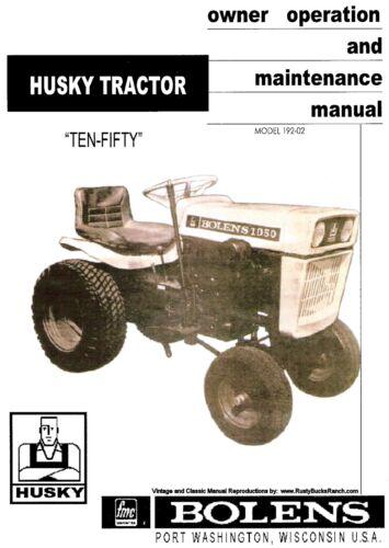 Model 192-02 Tractors Operators and Maintenance Manual Bolens TEN-FIFTY 1050