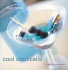 Cool Cocktails by Ben Reed (Hardback, 2000)