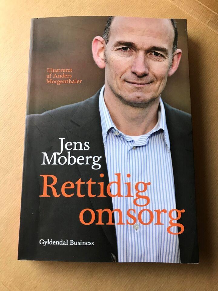 Rettidig omsorg, Jens Moberg, emne: organisation og