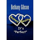 Ruined Reality 9781436383905 by Bethany Gibson Hardcover